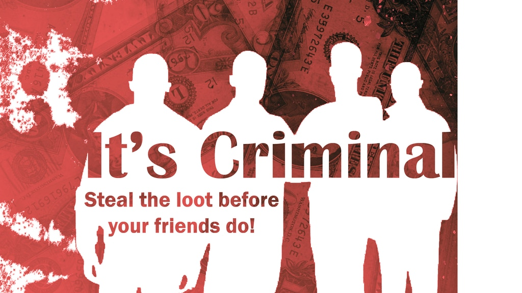 Project image for It's Criminal : Stealing your way to a better life