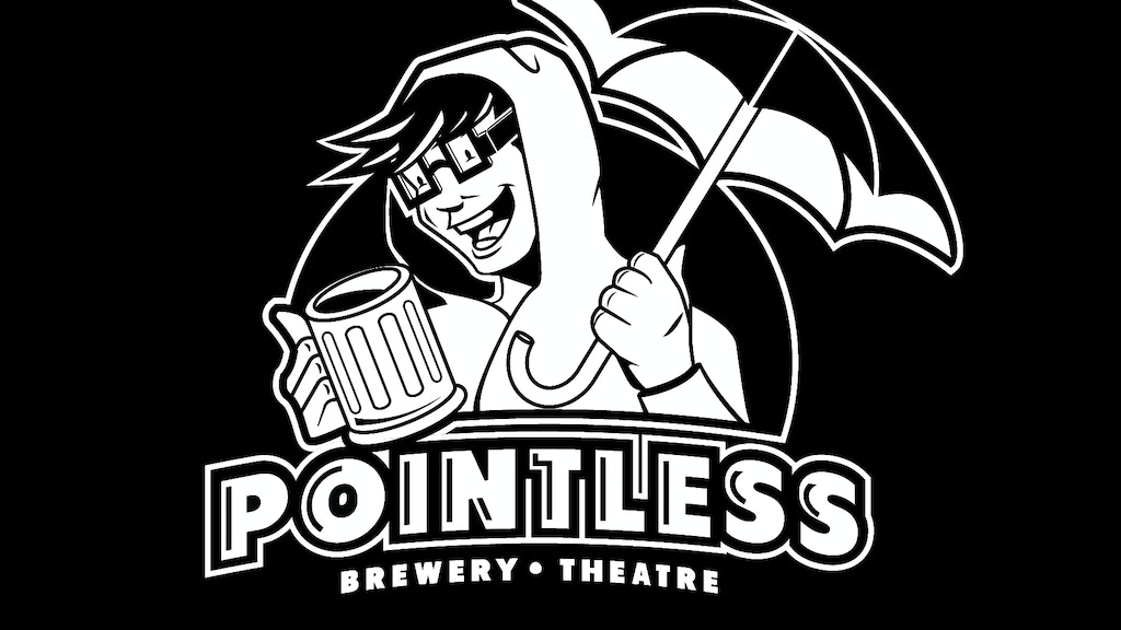 Pointless Brewery & Theatre project video thumbnail