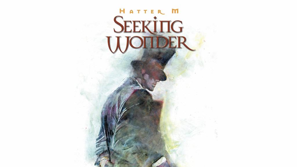 Hatter M: Seeking Wonder project video thumbnail