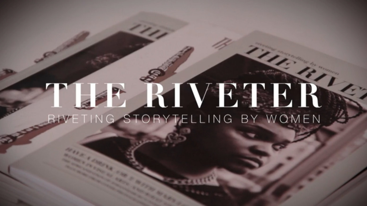 The Riveter is a women's longform lifestyle magazine. Join us in promoting women in journalism and thoughtful content for readers.