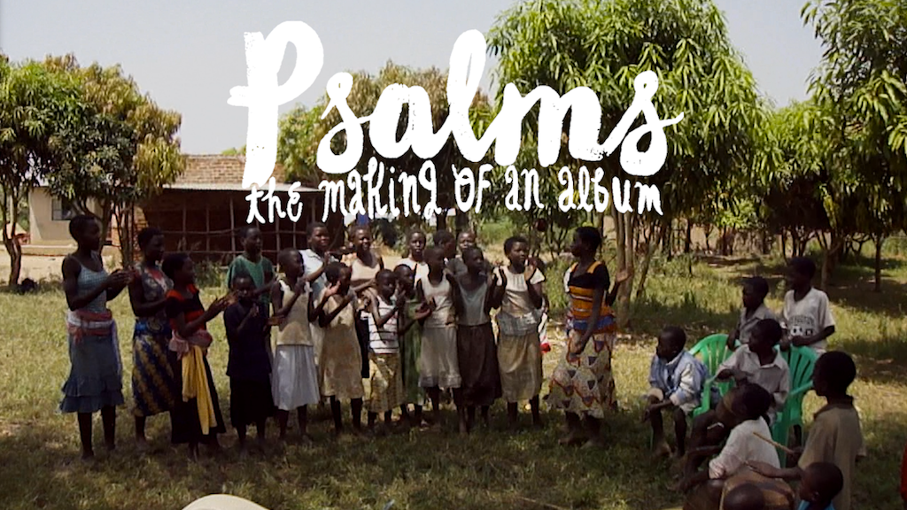 Psalms: The Making of an Album project video thumbnail