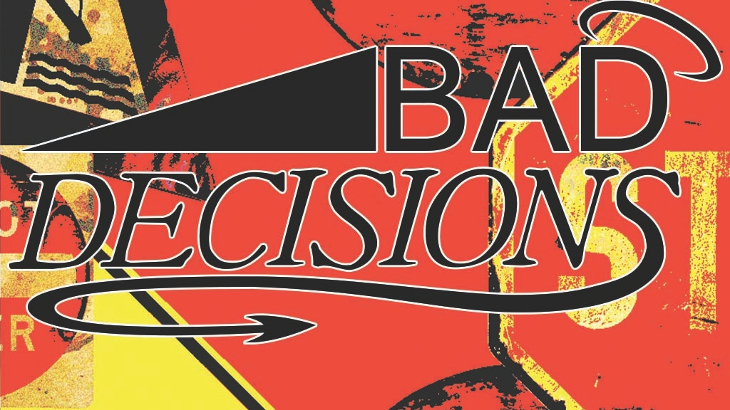 Bad Decisions project video thumbnail