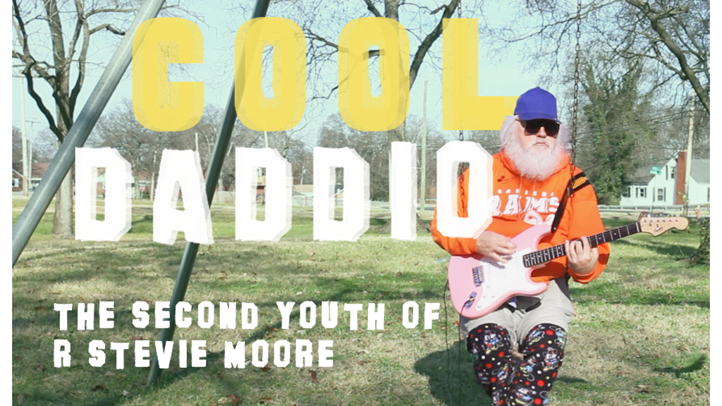Cool Daddio: The Second Youth of R. Stevie Moore project video thumbnail
