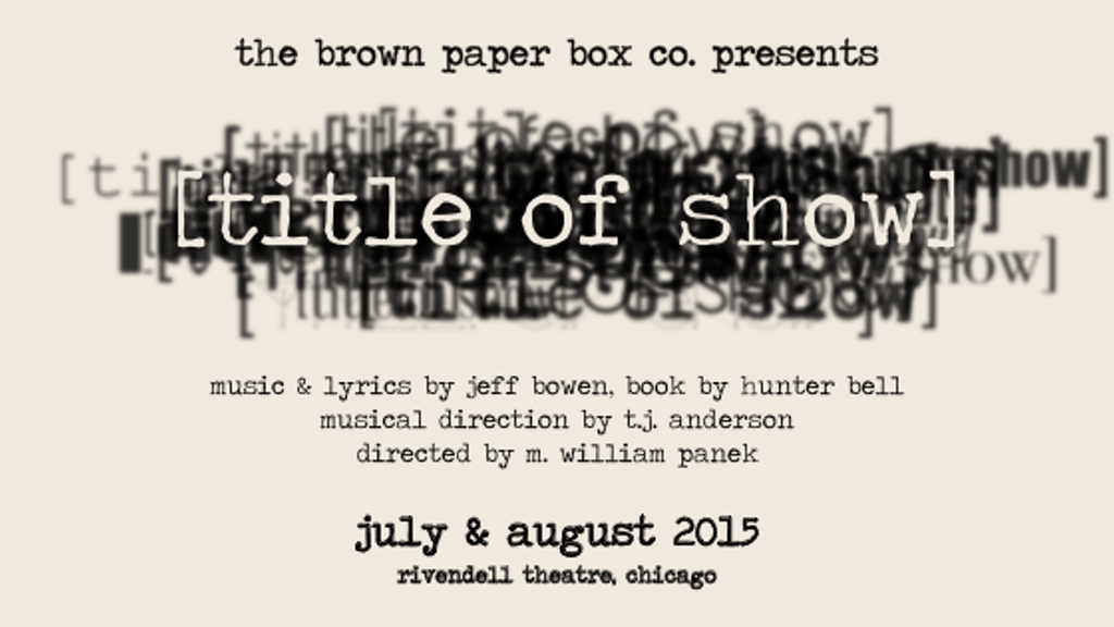 [title of show] — The Chicago Storefront Premiere project video thumbnail