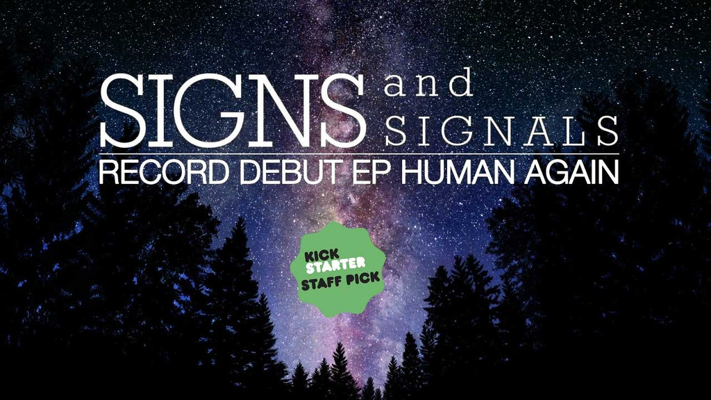 Signs and Signals' Debut EP: Human Again project video thumbnail