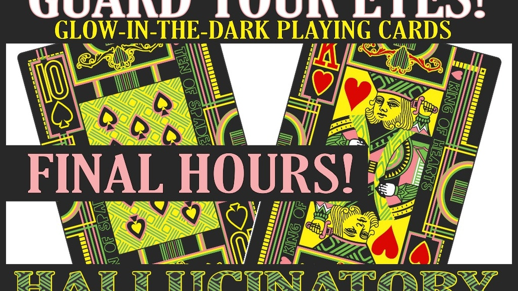 The Hallucinatory Deck of Playing Cards - Glow Optional project video thumbnail