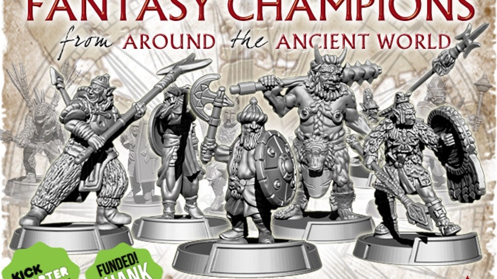 Fantasy Champions from Around the Ancient World - Set Two project video thumbnail