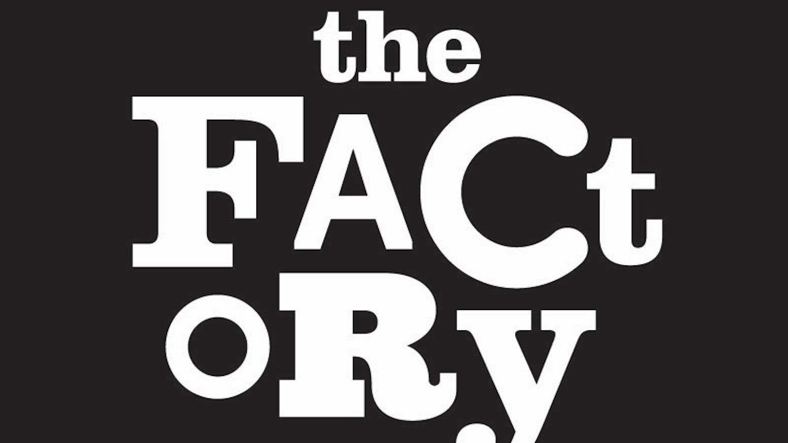 The Factory by Leah Lawry-Johns » Thank You! — Kickstarter