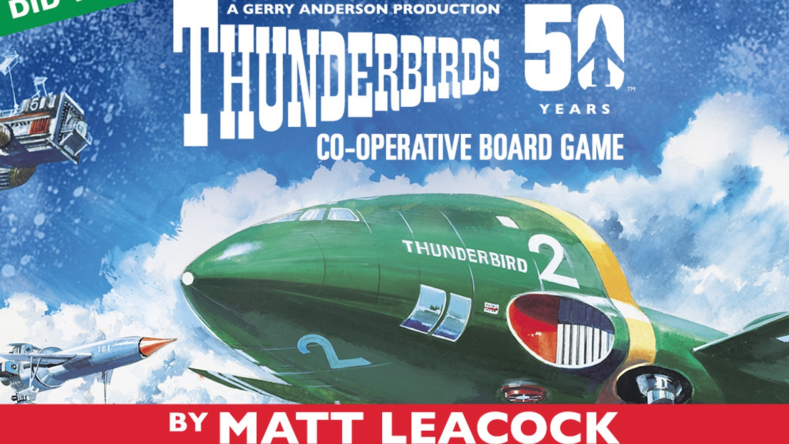 Join International Rescue, avert disasters, and foil the Hood's evil scheme in THUNDERBIRDS, the new co-op game from Matt Leacock