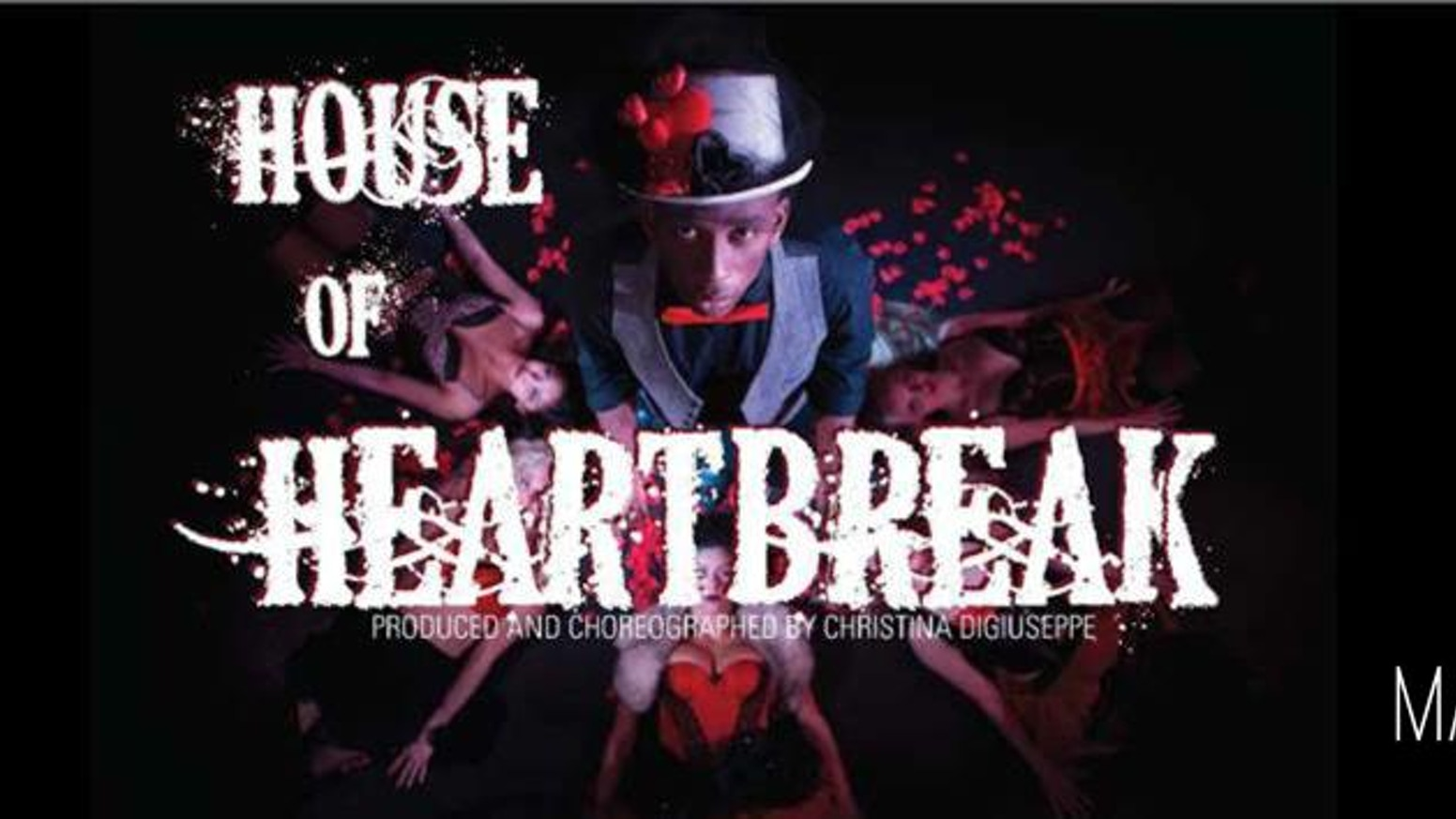 House of Heartbreak Dance Production  March 7th & 8th 2015 by