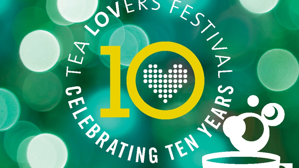 Tea Lovers Festival: 10 Years! project video thumbnail