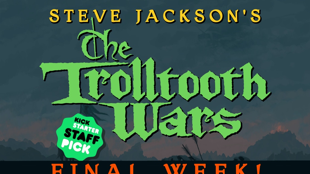 Steve Jackson's The Trolltooth Wars project video thumbnail