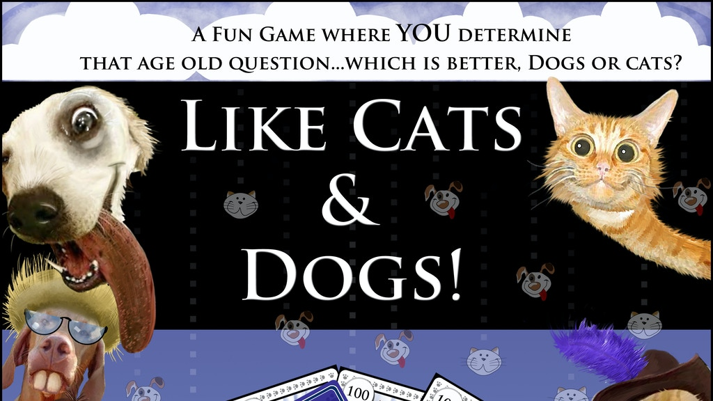 Project image for Like Cats & Dogs (Canceled)