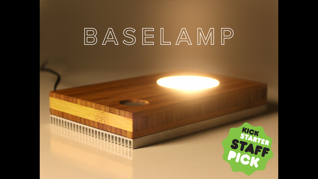 Baselamp The Best Lamp Ever Made By Luke Kelly Kickstarter