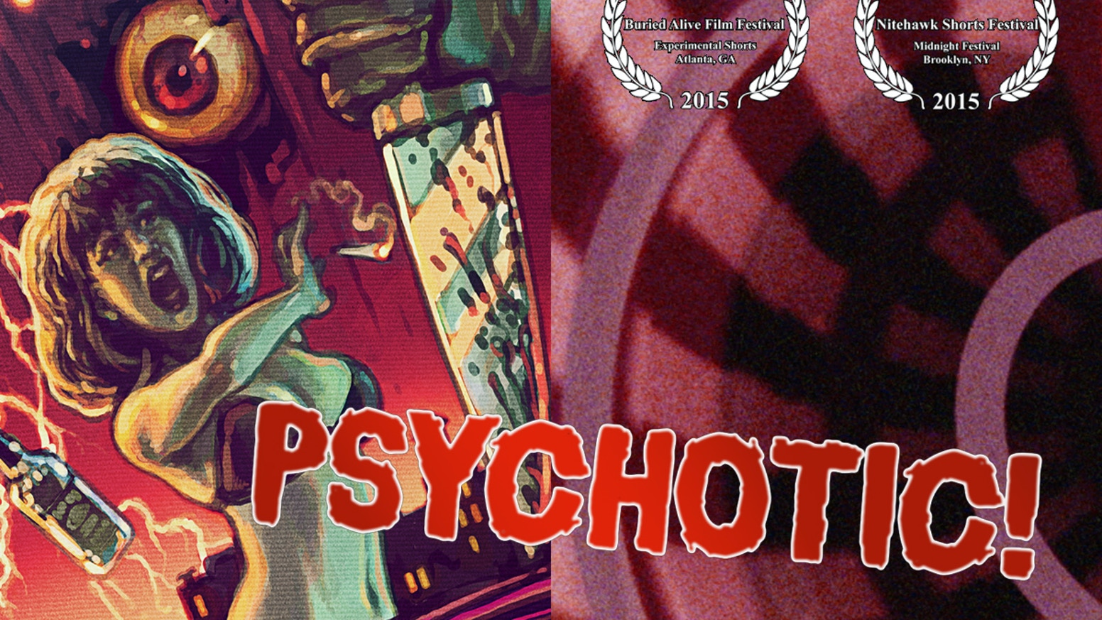 PSYCHOTIC! is a bloody psychedelic slasher set in the Bushwick party scene of Brooklyn, NY. Produced by Maxwell Frey and Derek Gibbons.