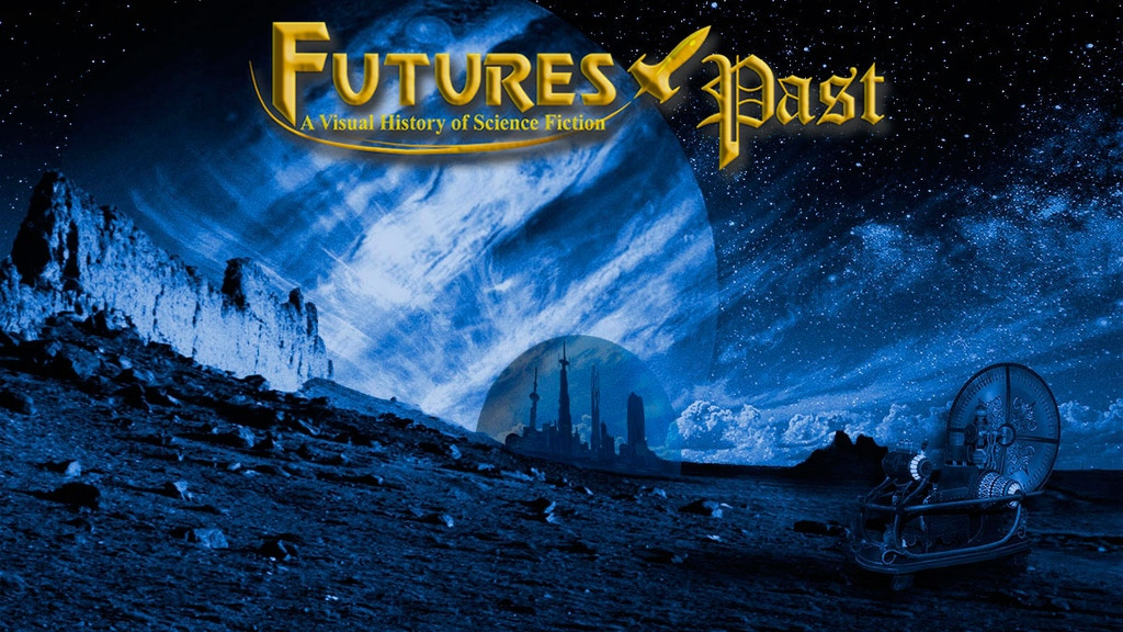 Project image for FUTURES PAST: A Visual History of Science Fiction