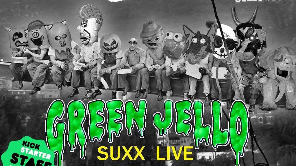 GREEN JELLO Suxx Live: An Experience In Ridiculousness project video thumbnail