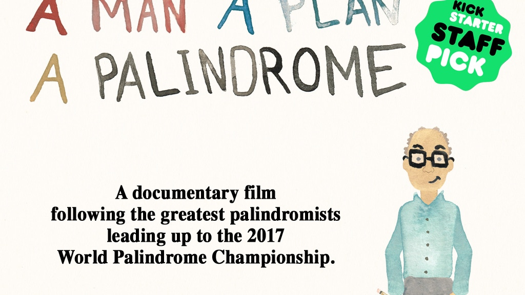 A Man, A Plan, A Palindrome (Feature) project video thumbnail