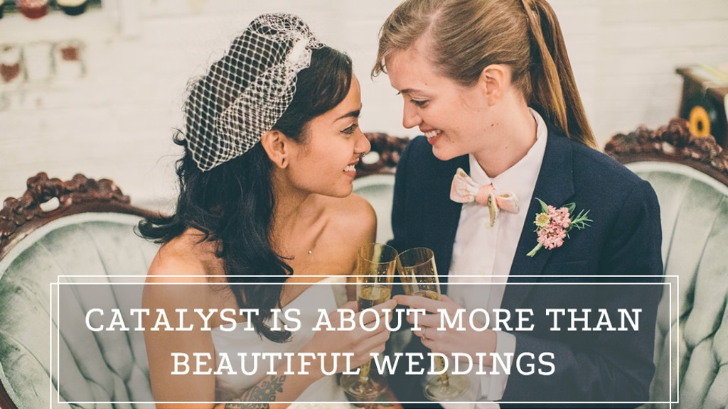 Catalyst Wedding Magazine project video thumbnail