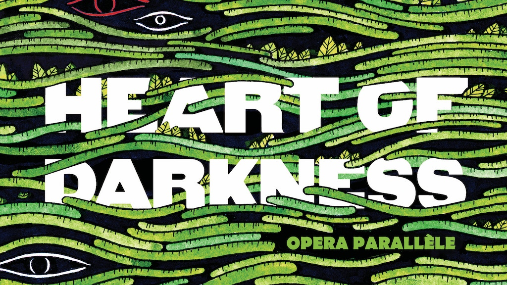 HEART OF DARKNESS - AN ART→OPERA COLLISION project video thumbnail