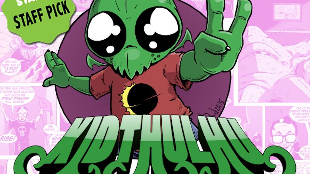 Kidthulhu: Tales of Madness #2 project video thumbnail