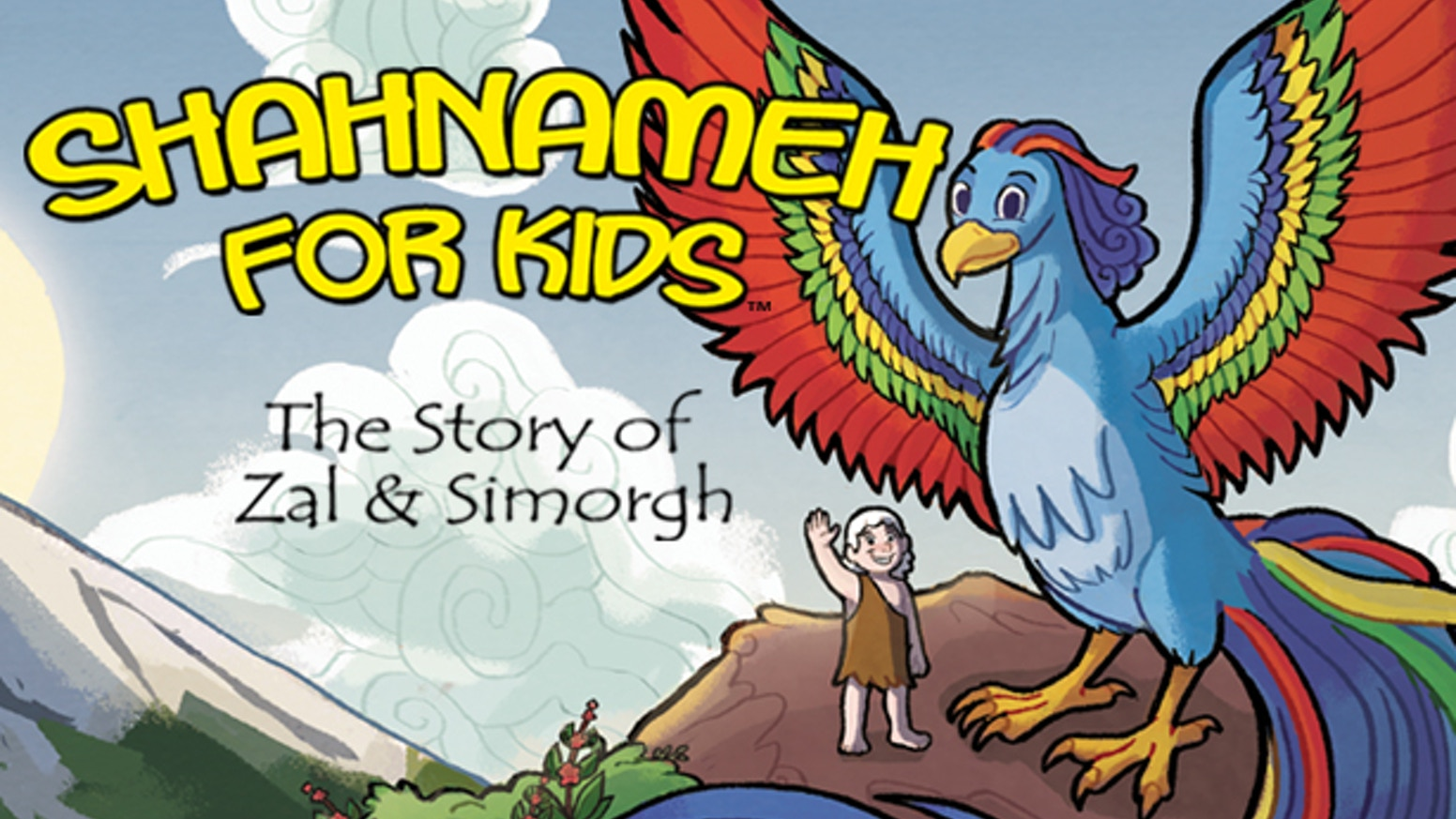 An illustrated picture book for kids based on the ancient Iranian classic tale of Zal & Simorgh from Ferdowsi's Shahnameh.