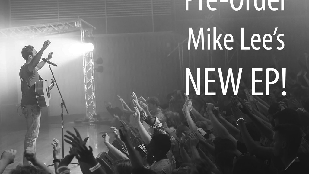 Pre-Order Mike Lee's New Acoustic EP! project video thumbnail