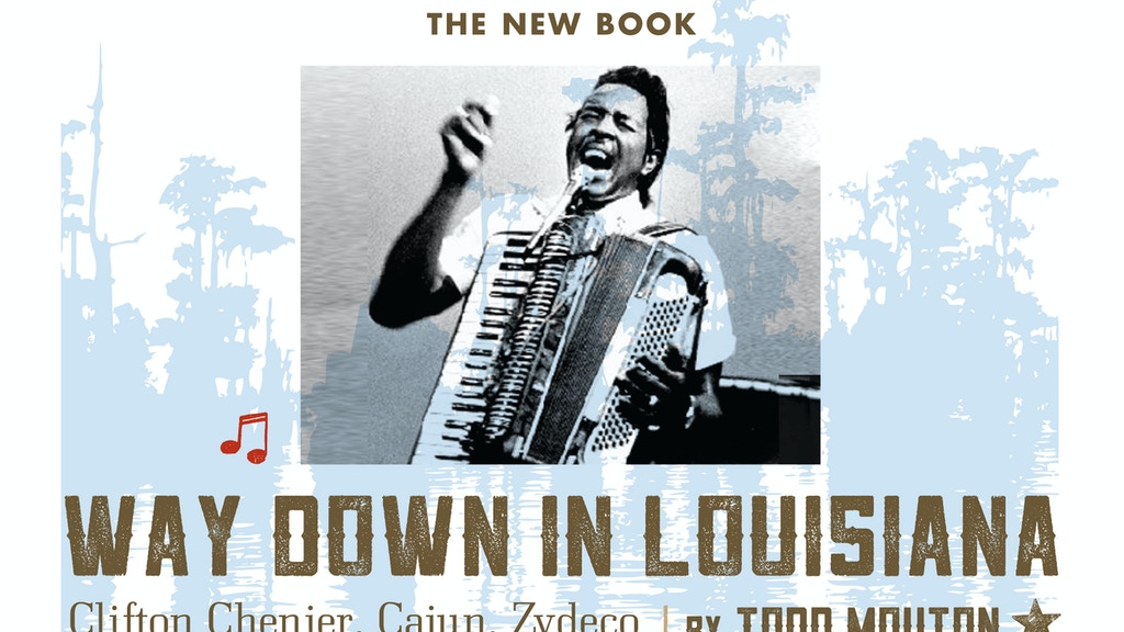 Way Down in Louisiana: Clifton Chenier, Cajun, Zydeco .... project video thumbnail