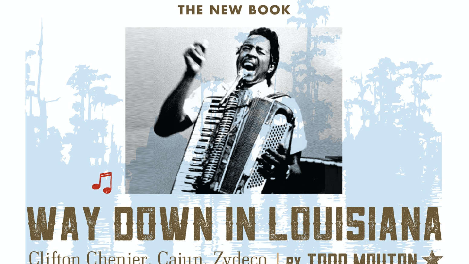 The first-ever musical biography of The King of Zydeco Clifton Chenier wrapped in stories of many great south Louisiana artists! For updates, please visit www.waydowninlouisiana.com and www.facebook.com/waydowninlouisiana