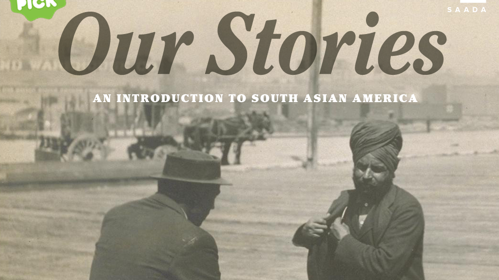 Our Stories: An Introduction to South Asian America project video thumbnail