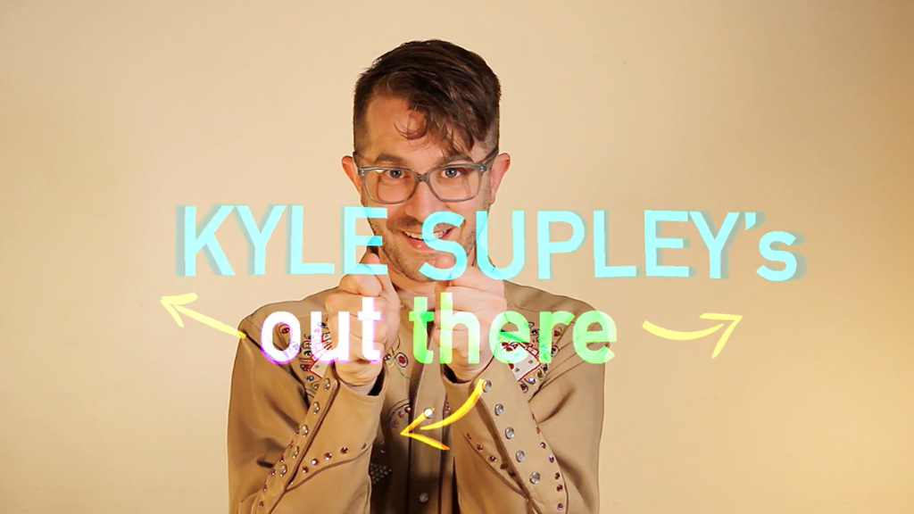 """""""Kyle Supley's Out There!""""  A New Series. Get Out to Get In! project video thumbnail"""