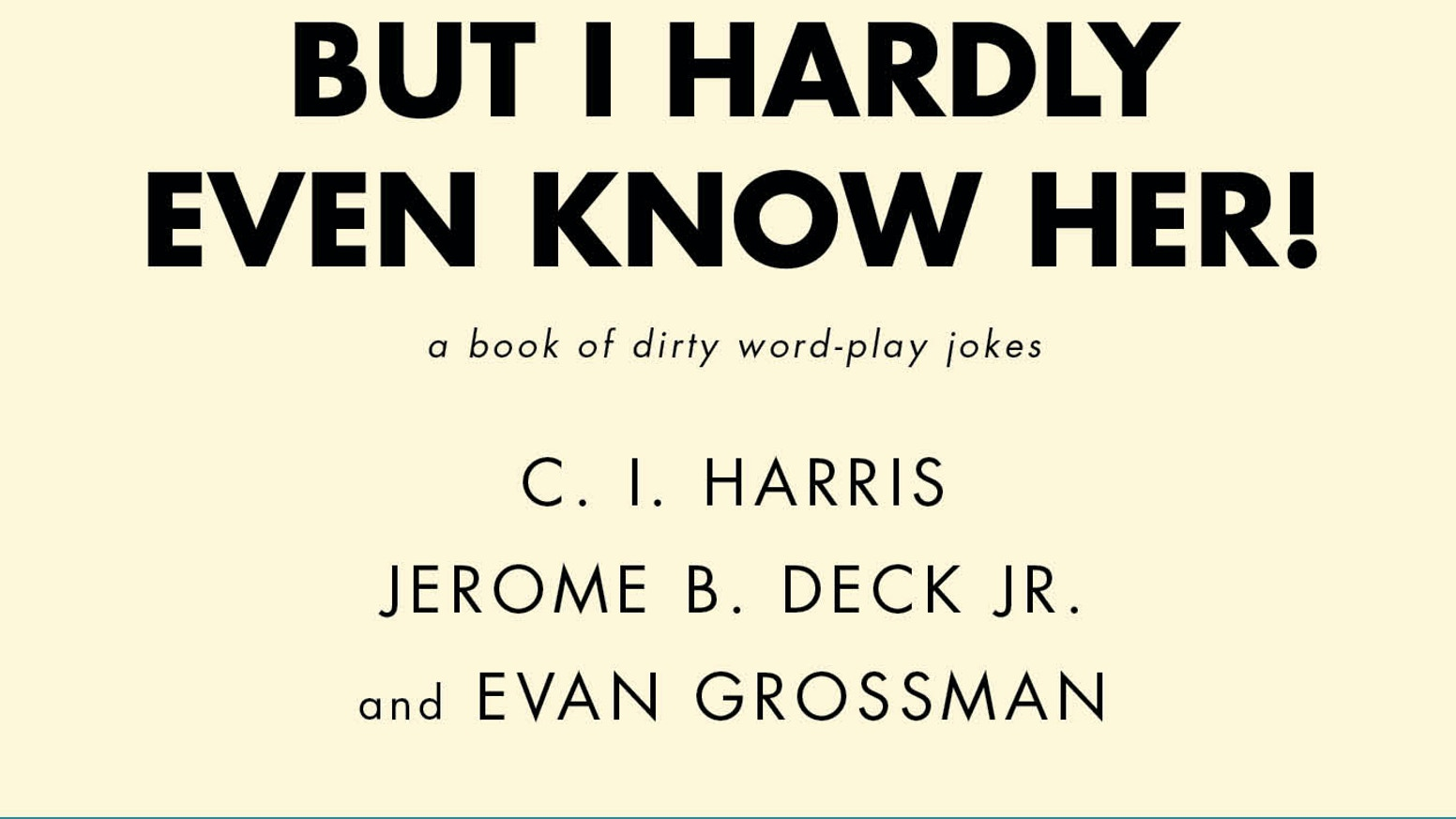 dirty jokes word play know puns hardly meaning double even phrases sound kickstarter format proudly immature ordinary uses