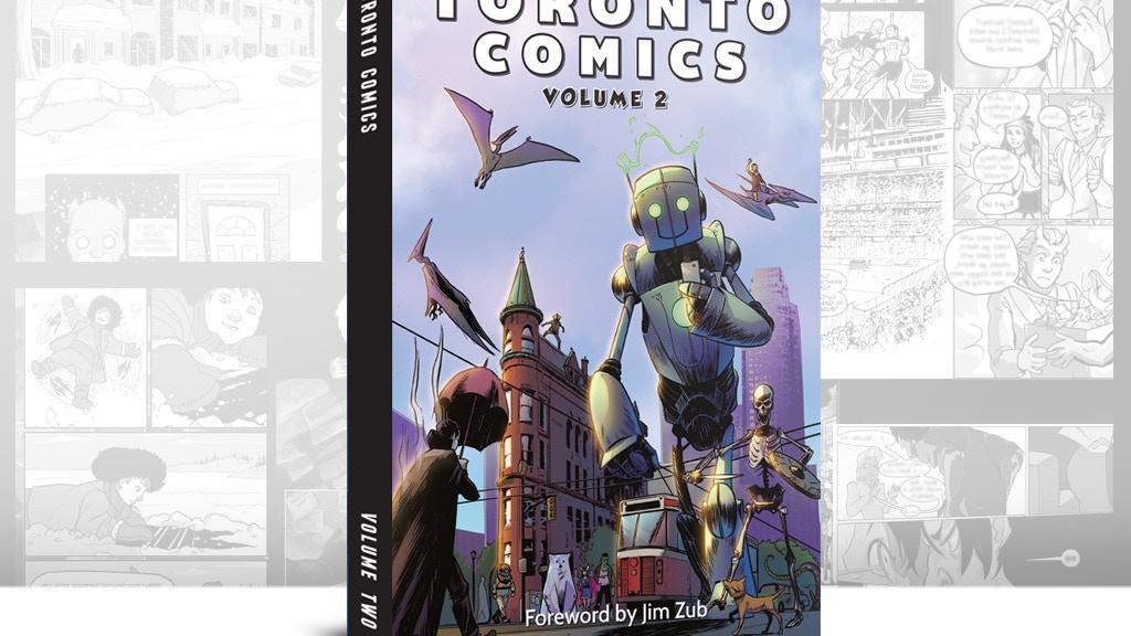 Toronto Comics: Volume 2 project video thumbnail