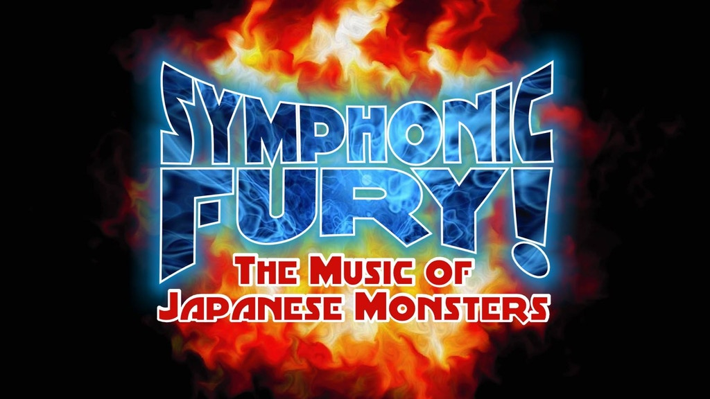 SYMPHONIC FURY! THE MUSIC OF JAPANESE MONSTERS. project video thumbnail