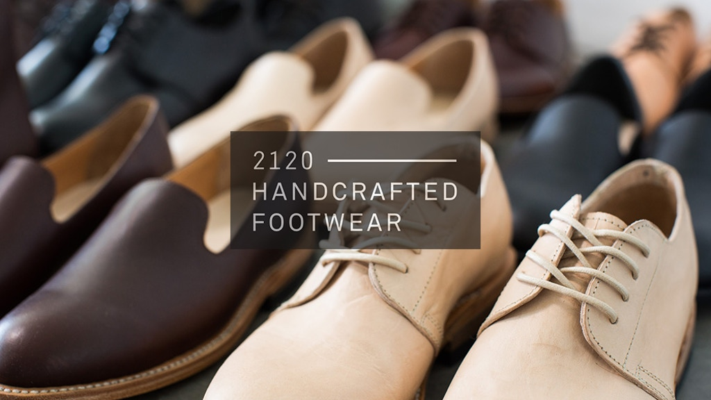 2120 Footwear: Handcrafted shoes for men and women project video thumbnail