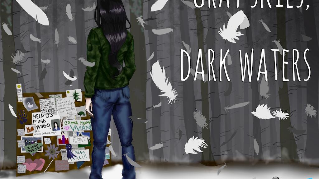 Gray Skies, Dark Waters project video thumbnail