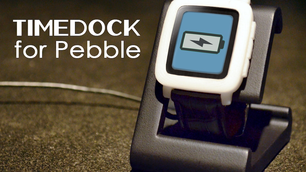 TIMEDOCK Charging Dock for Pebble Time & Steel Smartwatch project video thumbnail