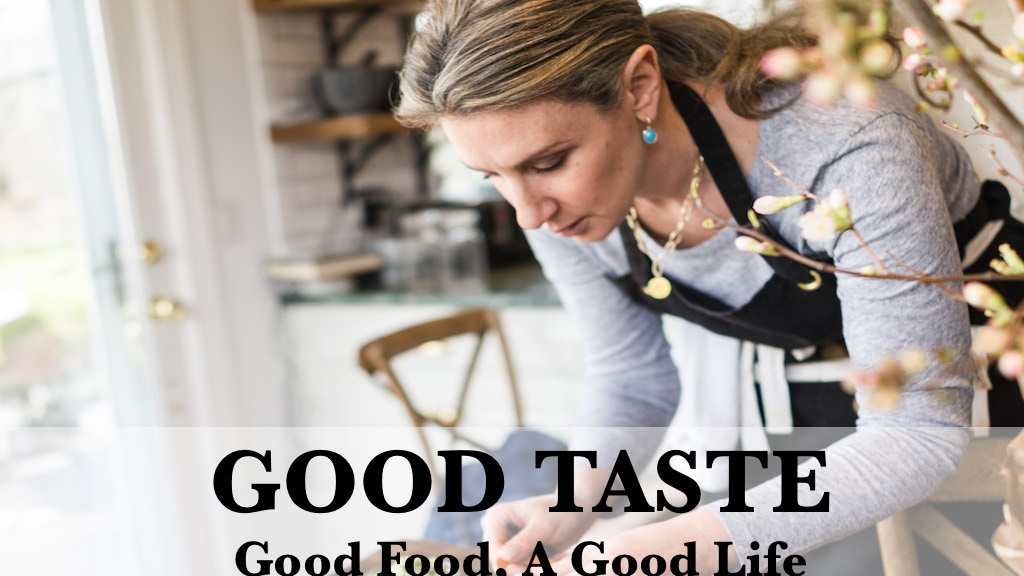 From Jane Green: Good Taste. Good Food, A Good Life. project video thumbnail