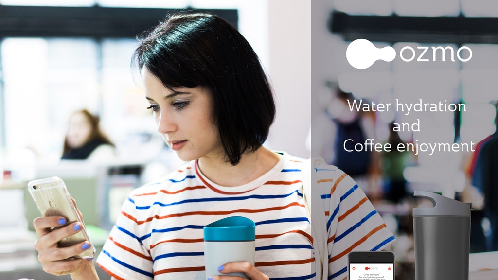 Ozmo Smart Cup: Water Hydration & Coffee Enjoyment project video thumbnail