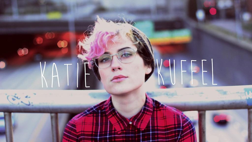 Katie Kuffel: New Album & Music Videos! project video thumbnail