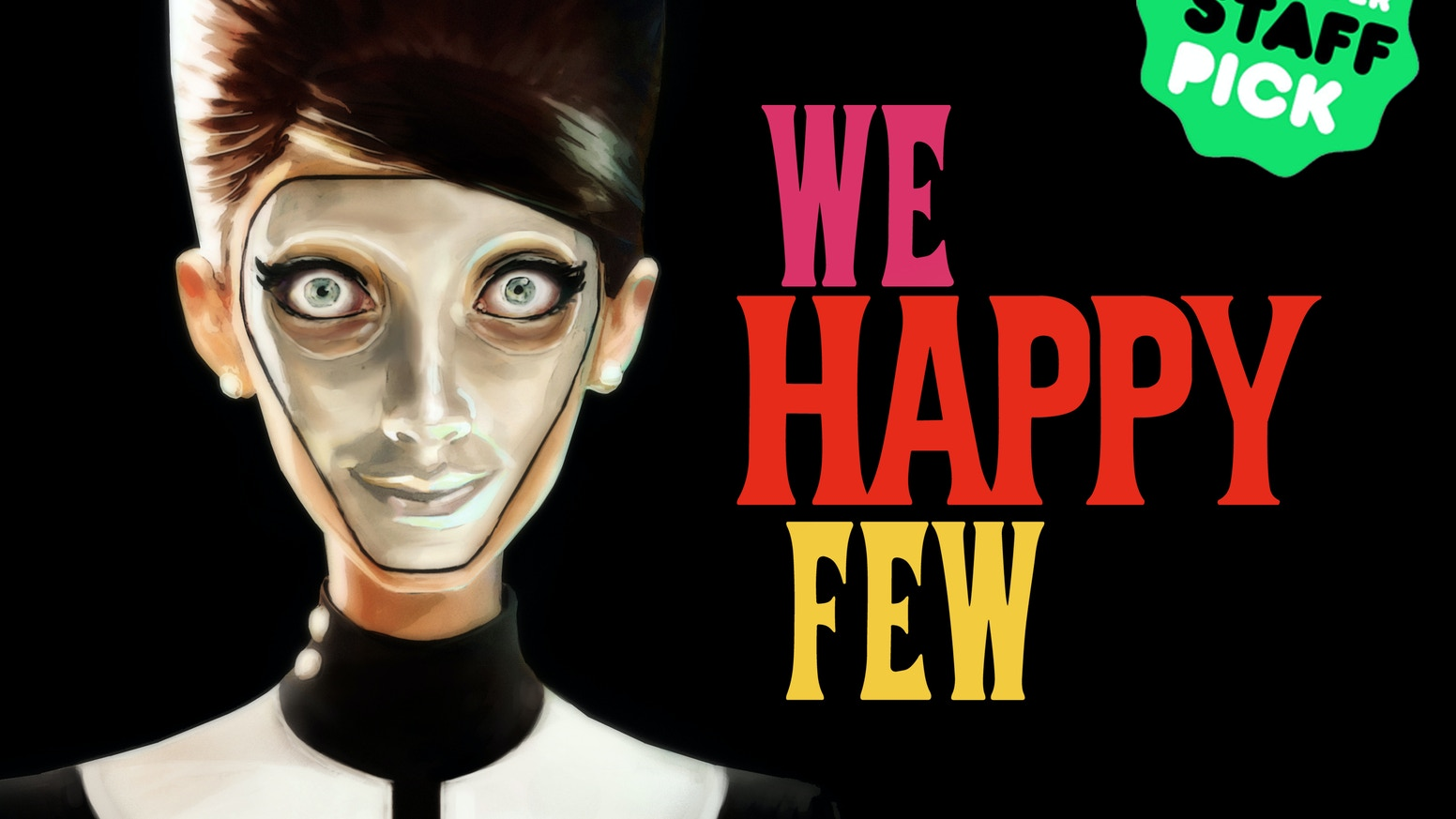 We Happy Few - Welcome to Wellington Wells, you Saucy Minx by