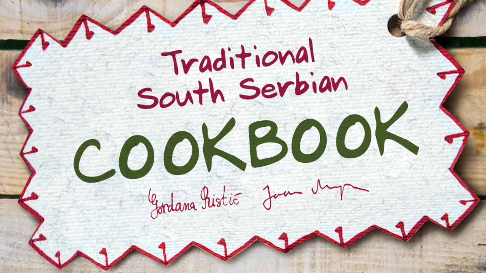 Traditional south serbian cookbook by gordana ristic marija discover balkans forgotten flavors with our collection of grandmas traditional recipes 90 dishes in serbian kristyandbryce Images