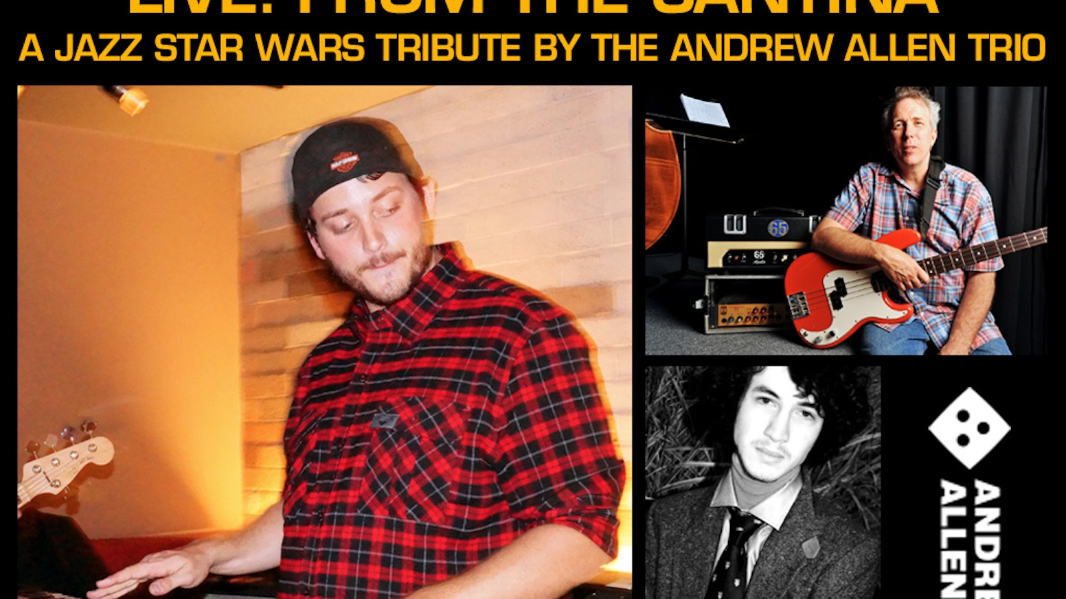 The Andrew Allen Trio is following up their popular Star Trek, Video Game and Superhero CDs with a tribute to the music of Star Wars!