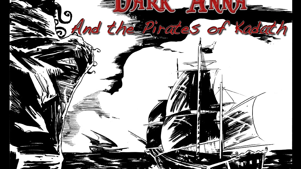 Dark Anna and the Pirates of Kadath project video thumbnail