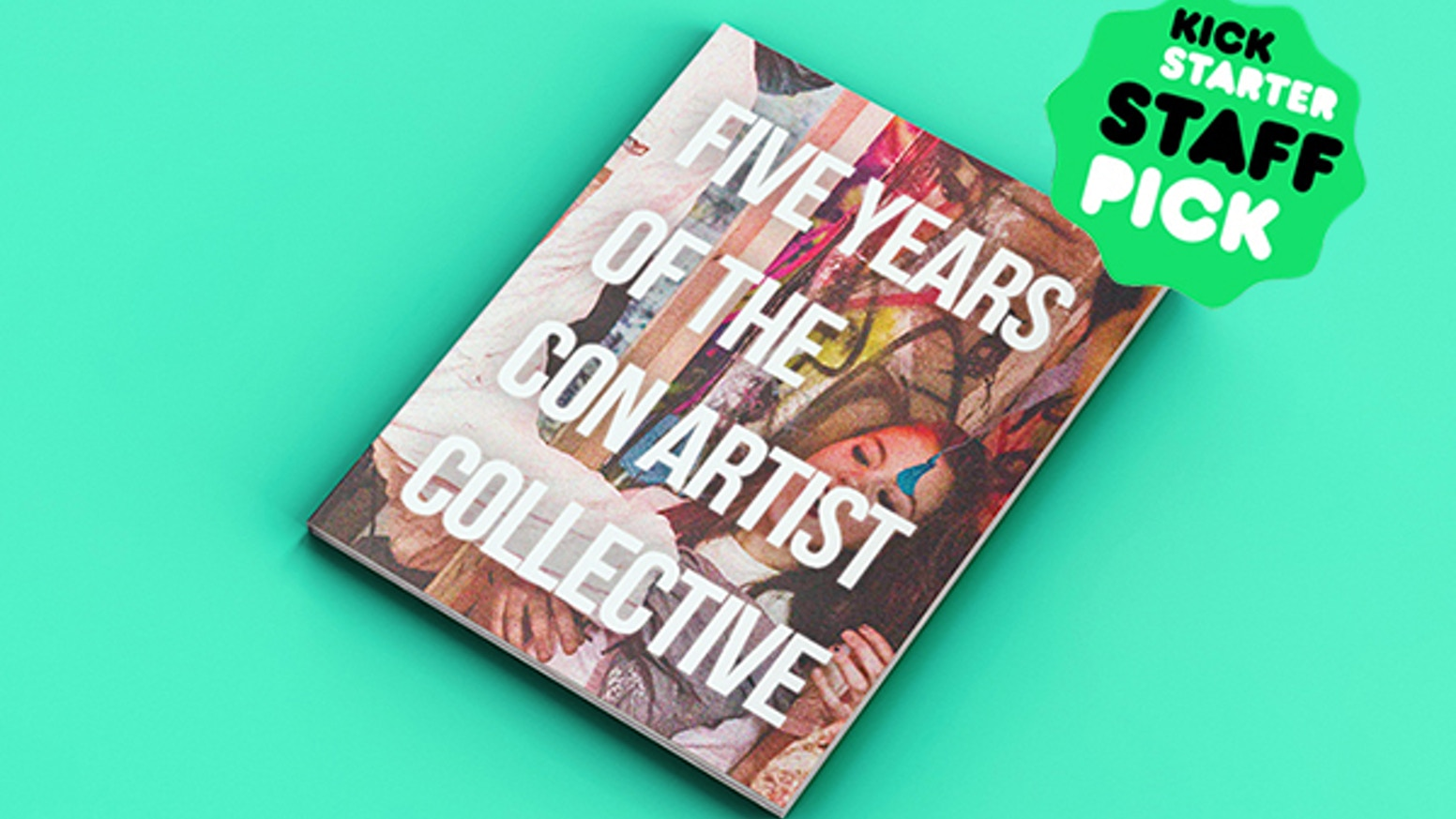 The Con Artist Collective is celebrating it's 5 year anniversary by publishing a beautiful book featuring work from over 400 artists