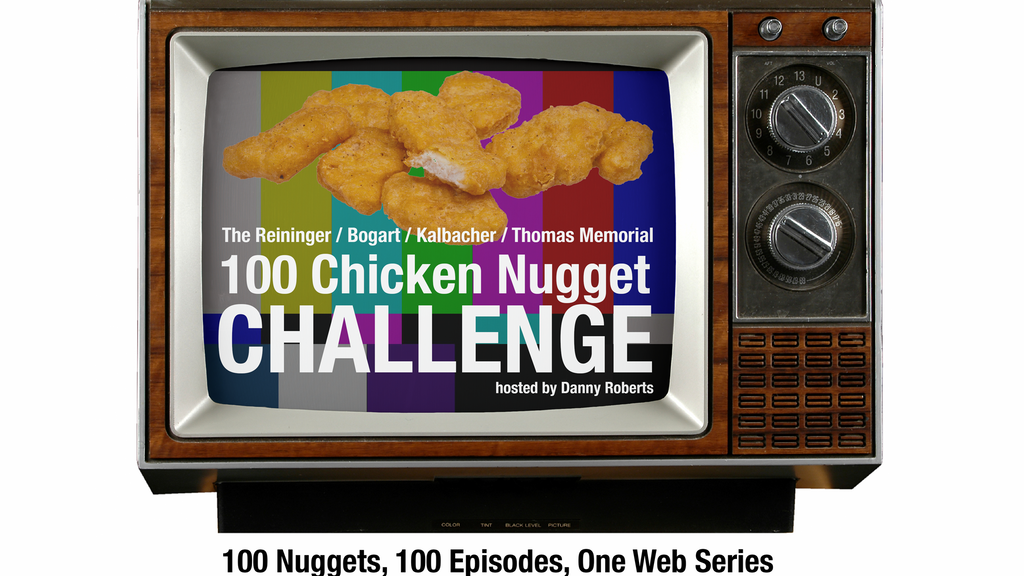"""The 100 Chicken Nugget Challenge"" (Web Series) project video thumbnail"
