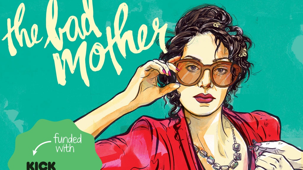 The Bad Mother – Feature Film project video thumbnail