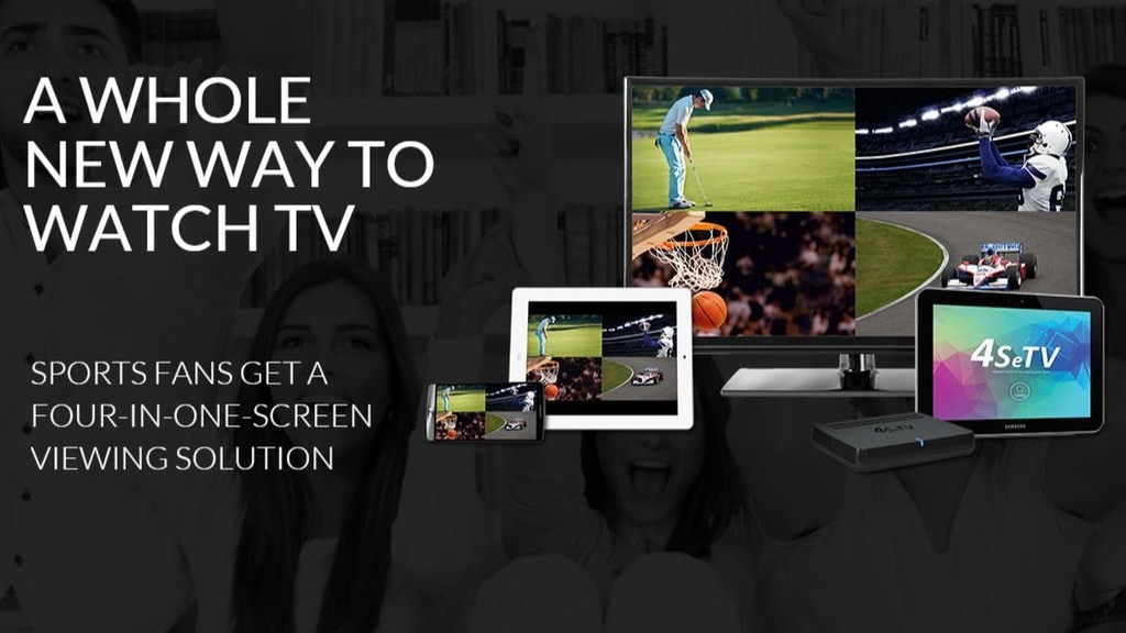 4SeTV™ - Watch 4 TV Channels on Any Screen At Once project video thumbnail