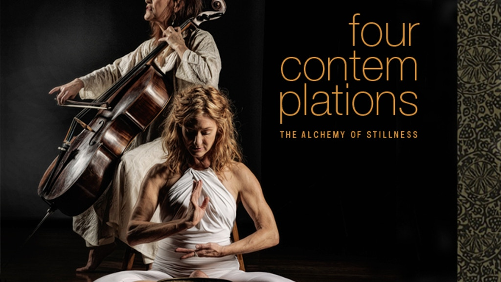 Four Contemplations: The Alchemy of Stillness project video thumbnail