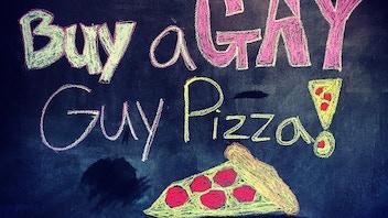 Buy A Gay Guy Pizza!